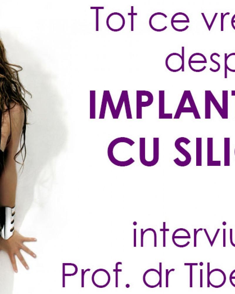 Tot ce vrei sa stii despre implanturile cu silicon – interviu cu Prof. dr Tiberiu Bratu